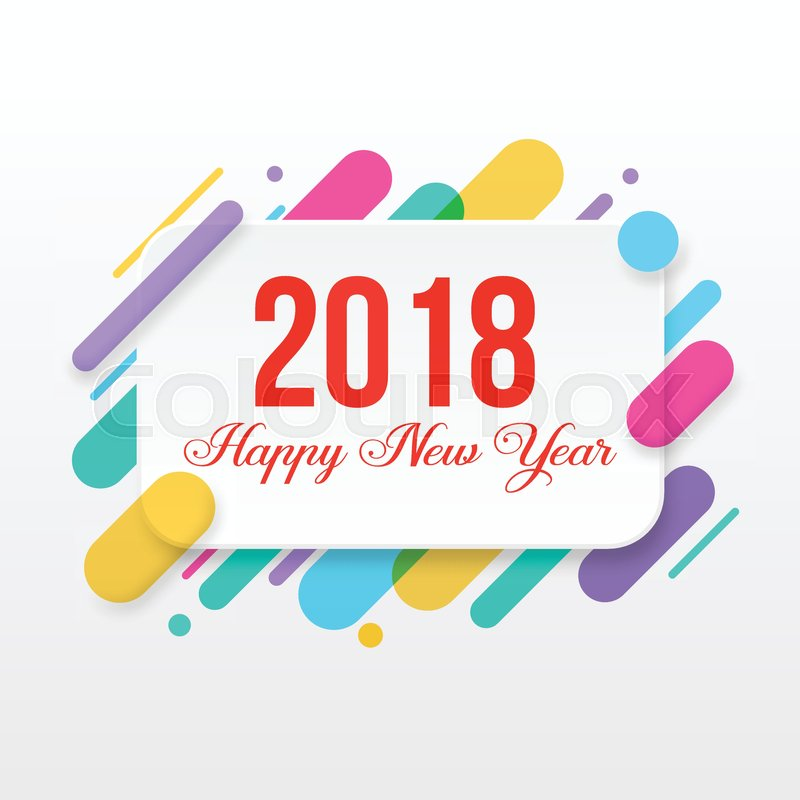 2018 Happy New Year greeting card with abstract colored rounded ...