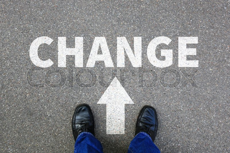 Change changing work job your life changes business concept vision, stock photo