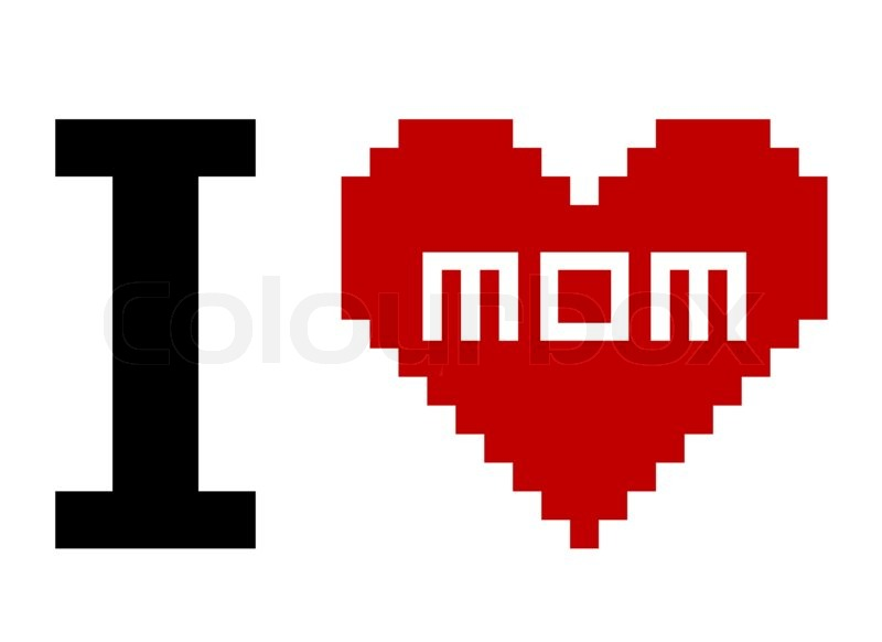 pixel art i love mom stock photo colourbox. Black Bedroom Furniture Sets. Home Design Ideas