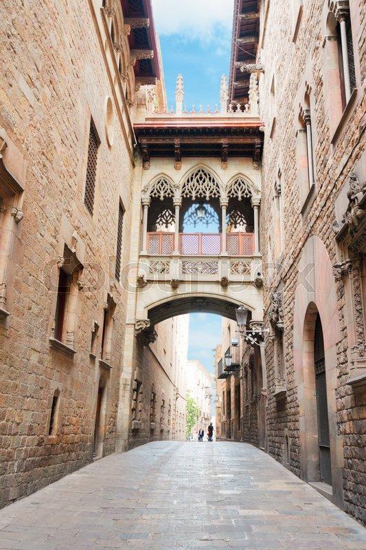 Famous Bridge Between Buildings In Barrio Gotic Quarter Of Barcelona Spain