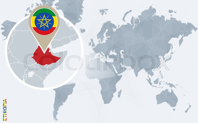 Abstract blue world map with magnified Ethiopia. Ethiopia flag and ...