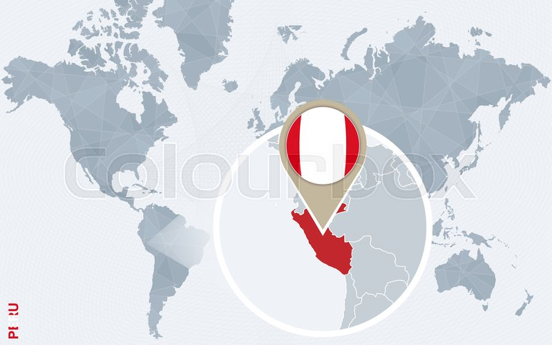Abstract blue world map with magnified Peru. Peru flag and map ...