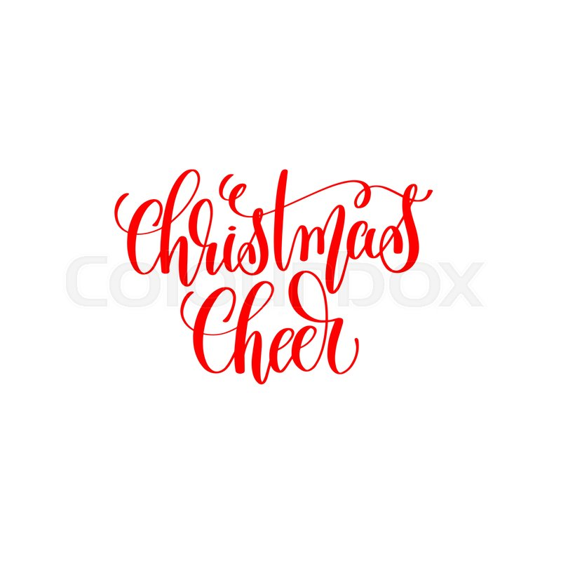 Christmas cheer red hand lettering inscription to christmas and 2018 ...