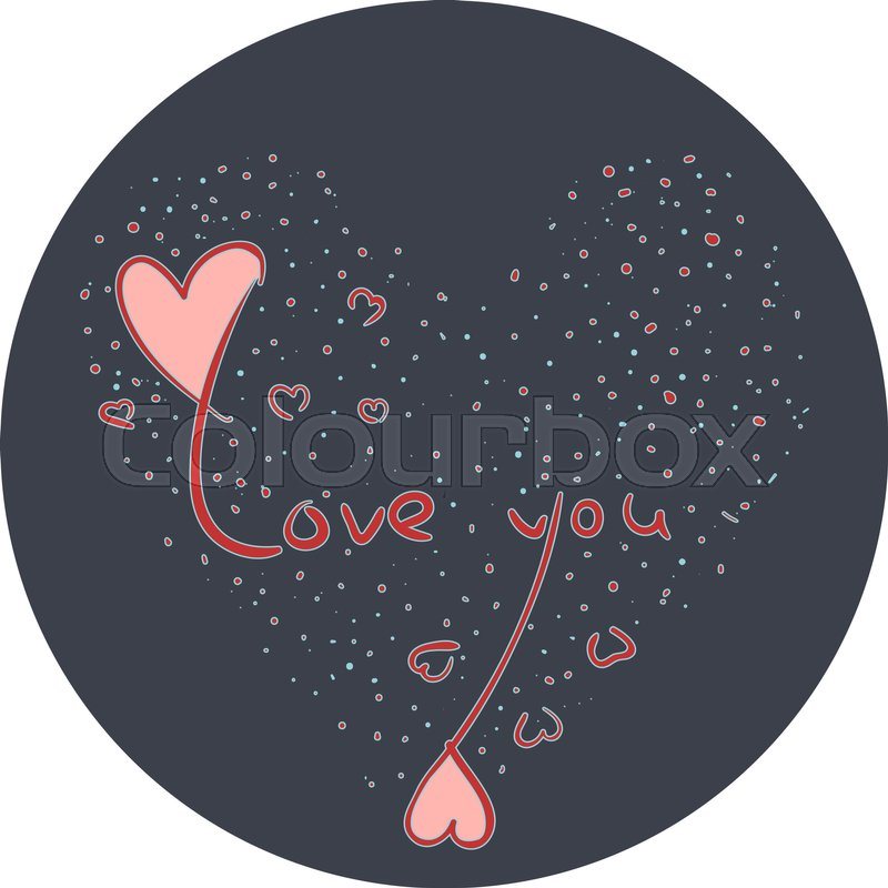 Hand Drawn Love Symbol With Red Love You Text Cute Little Hearts On