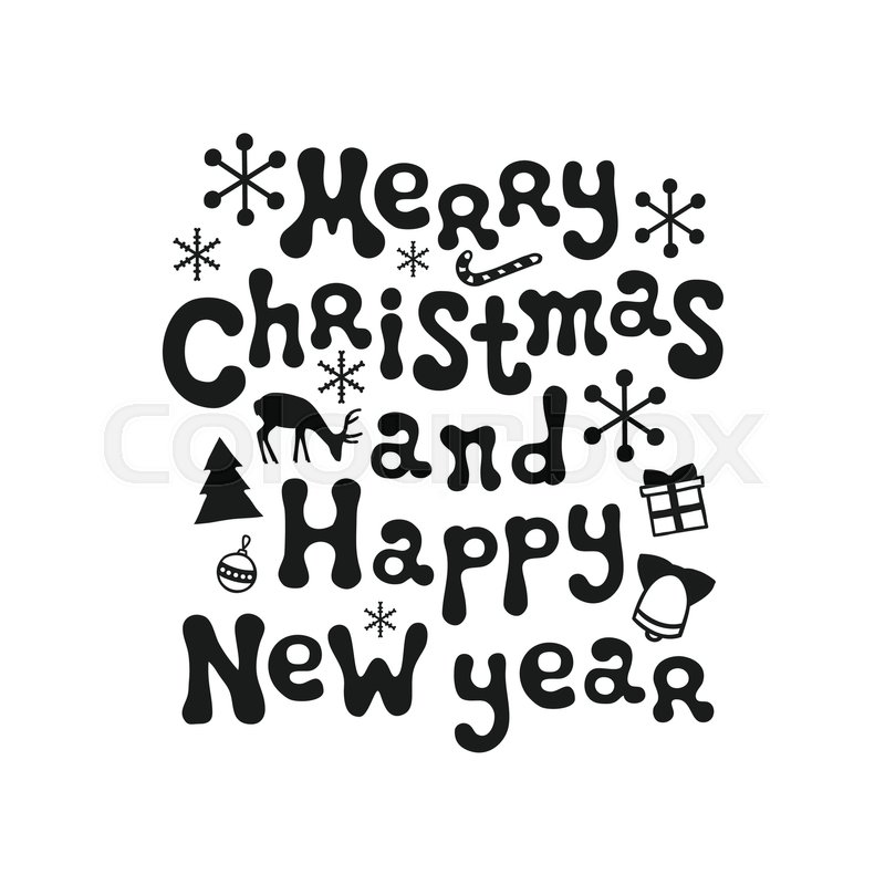 merry christmas and happy new year calligraphy phrase handwritten brush seasons lettering xmas phrase hand drawn design element happy holidays