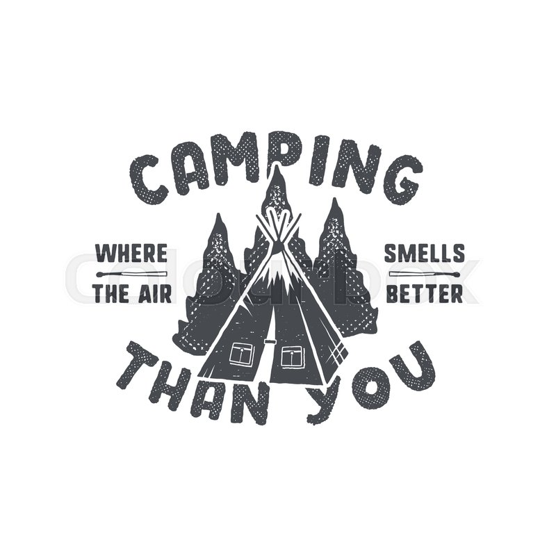 T Stock Quote: Vintage Hand Drawn Camping Badge And Emblem. Hiking Label