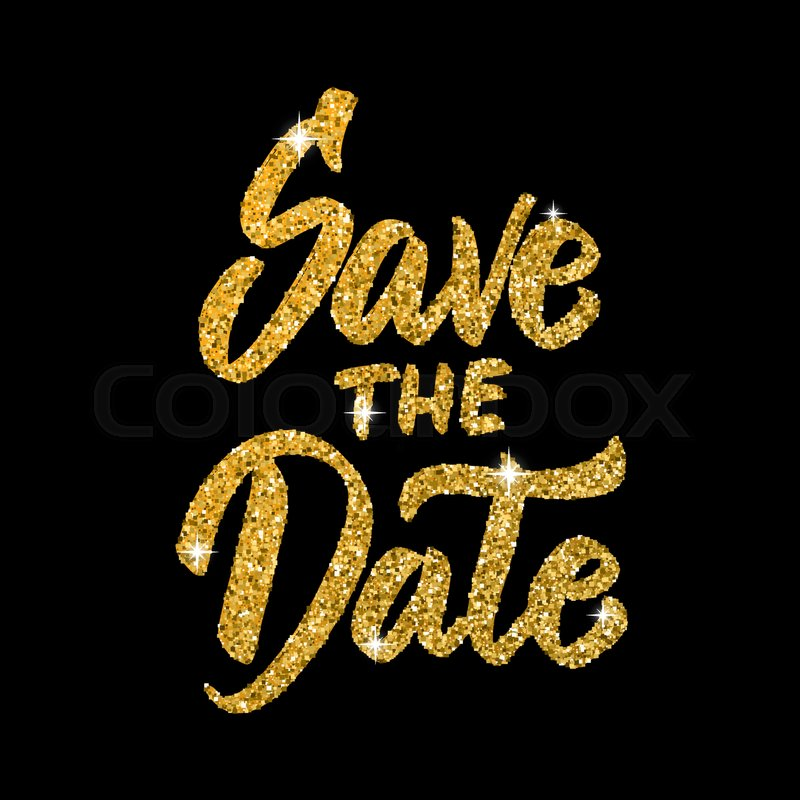 save the date hand drawn lettering in golden style isolated on