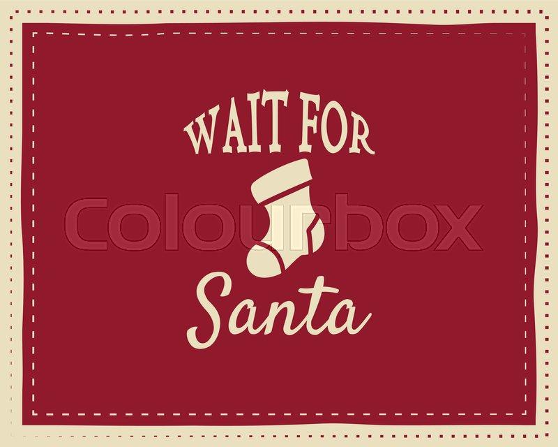 Christmas Unique Funny Sign Quote Stock Vector Colourbox