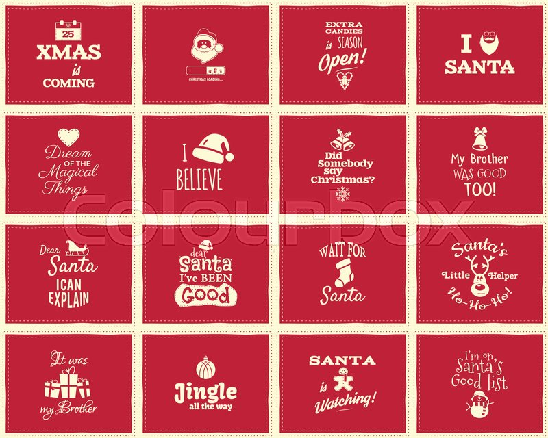 Christmas funny signs, quotes backgrounds designs for kids - loading bar, love santa, xmas is coming. Nice retro christmas palette. Red color. Can be use as holiday flyer, banner, xmas poster. Vector, vector