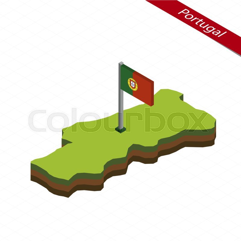 Isometric Map And Flag Of Portugal 3d Stock Vector Colourbox