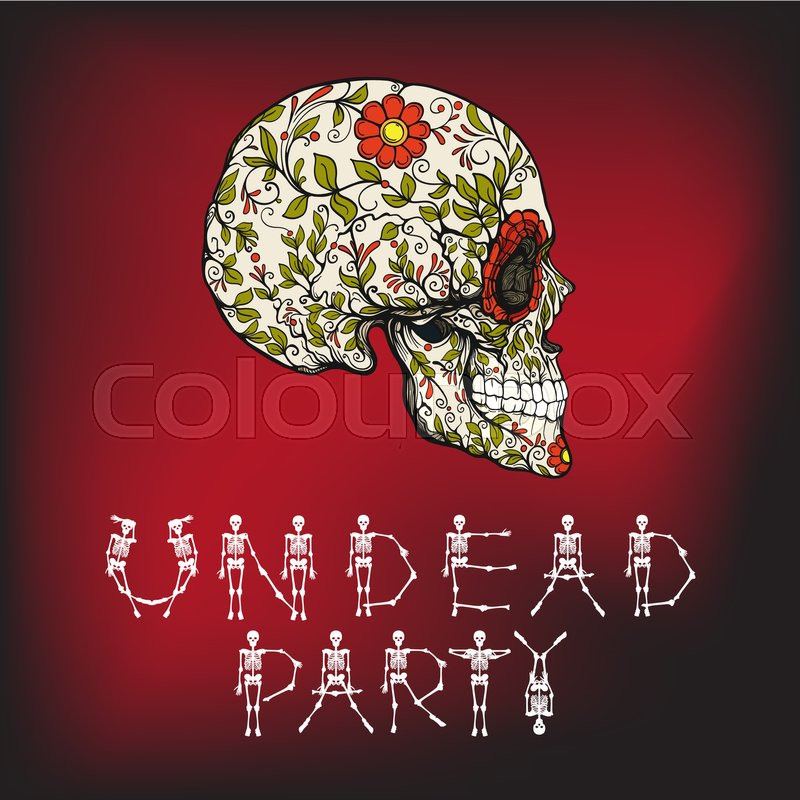 Undead Party Banner With Sugar Skull The Traditional Symbol Of The