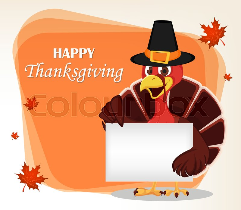 Thanksgiving Greeting Card With A Turkey Bird Wearing A Pilgrim Hat And Holding Blank Placard Funny Cartoon Character For Holiday