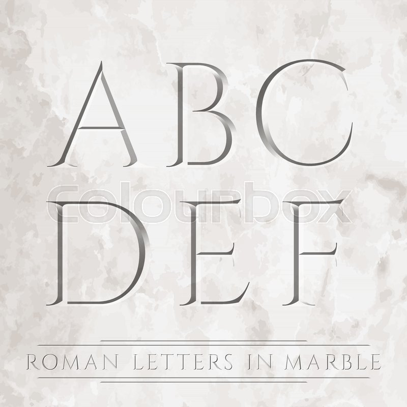 Ancient Roman letters chiseled in marble. Can be placed over ...