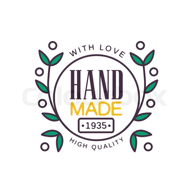 Handmade With Love Logo Template High Quality Since 1935 Retro Needlework Craft Badge Handicraft Element Vector Illustration Isolated On A White