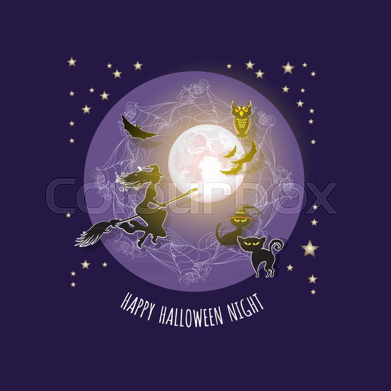 Halloween Card With Words Happy Halloween Night. Vector Illustration Of  Full Moon, Witch On A Broom, Cat, Owl, Bats, Vector