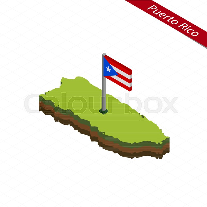 Isometric map and flag of Puerto Rico      | Stock vector