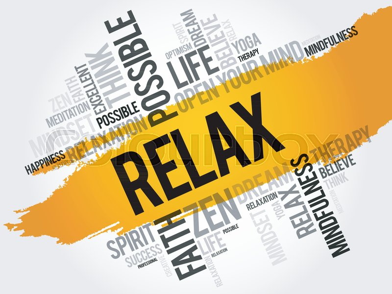 Relax word cloud collage, concept background, vector