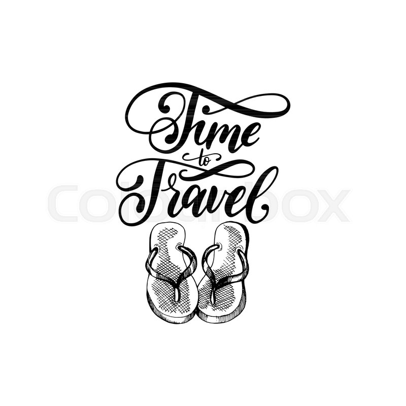 8474c1611 Time to Travel hand lettering poster. ...