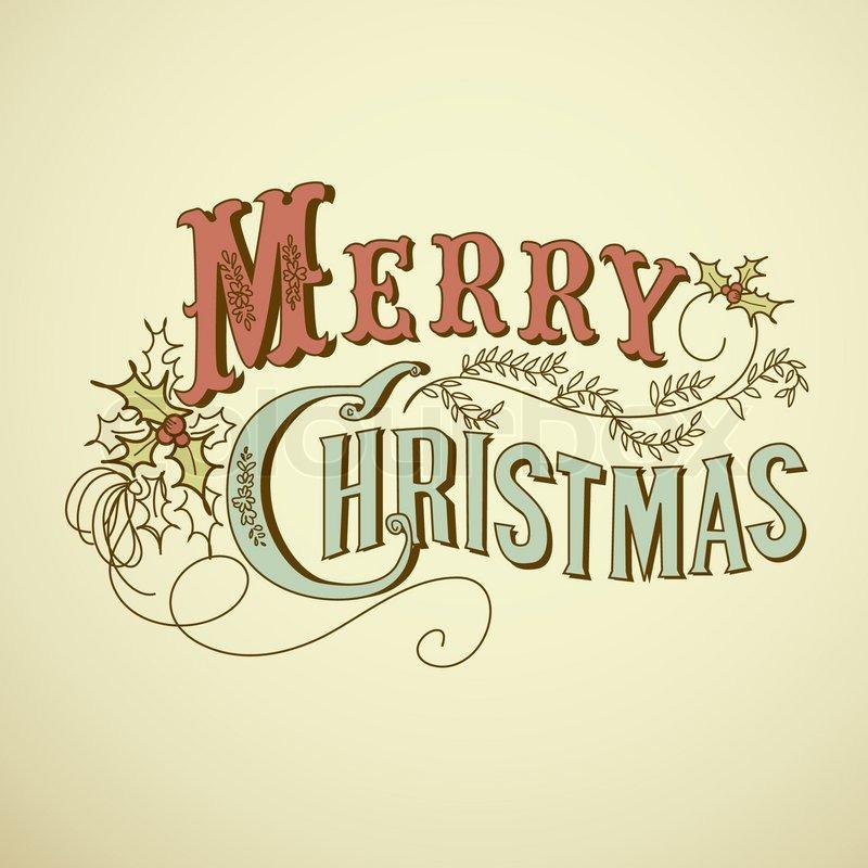 Vintage weihnachtskarte frohe weihnachten schriftzug vektorgrafik colourbox - Vintage bilder kostenlos ...