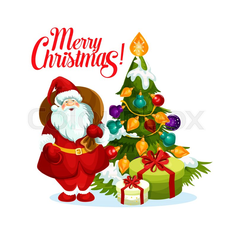 Merry christmas greeting of santa with gift bag and christmas tree merry christmas greeting of santa with gift bag and christmas tree with ball and star decoration lights garland vector isolated icon for new year winter maxwellsz