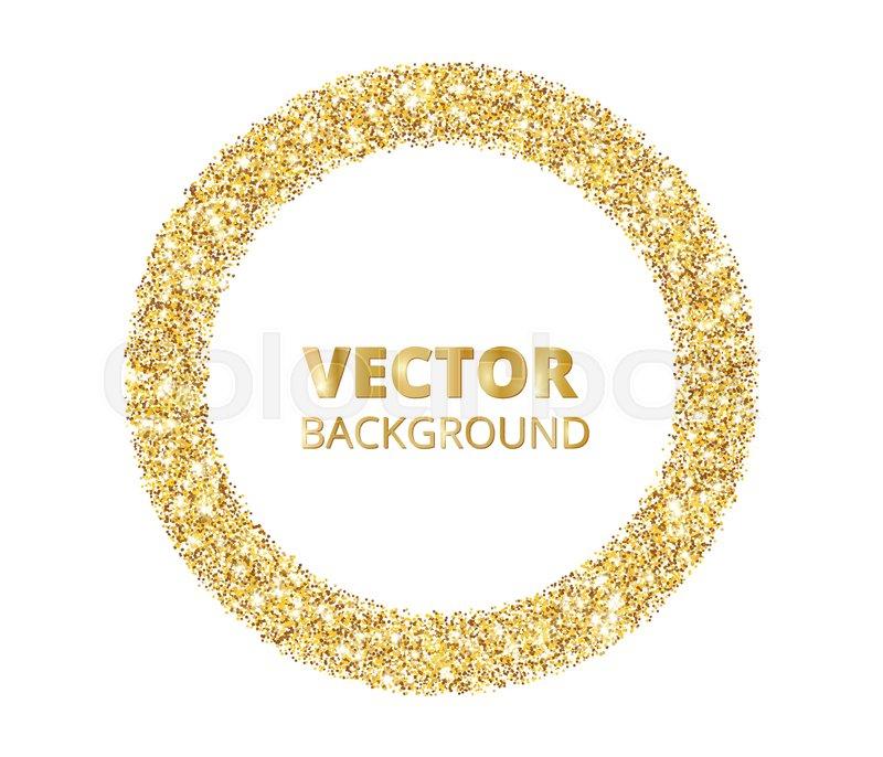 Festive golden sparkle background. Glitter border, spotted circle ...