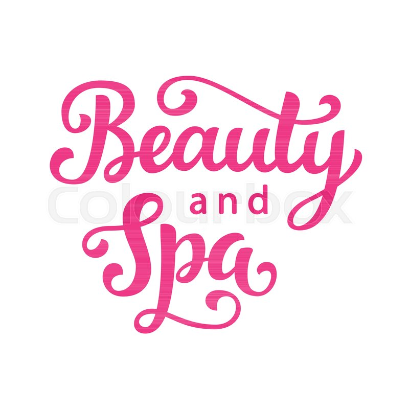 Beauty And Spa Salon Vector Logo With Hand Lettering Modern Calligraphy Isolated On White