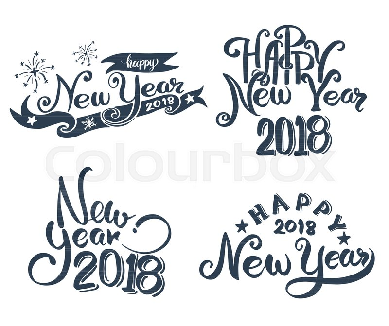 happy new year 2018 hand lettering set for new year card and poster promotion advertising vector illustration stock vector colourbox