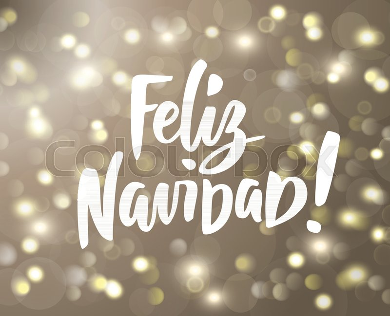 golden glowing lights background bokeh effect holiday greetings spanish quote great for christmas and new year cards posters gift tags vector