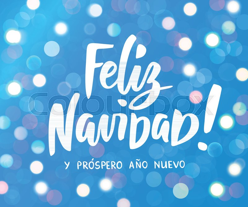 feliz navidad y prospero ano nuevo spanish merry christmas and happy new year hand drawn text white and blue glowing lights background - Merry Christmas And Happy New Year In Spanish