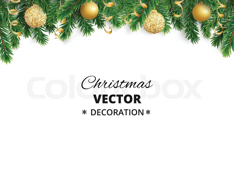 Winter holiday background. Border with Christmas tree branches ...