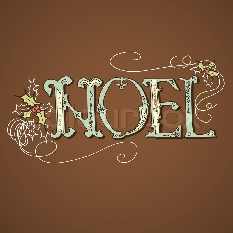 Stock vector of 'Vintage Christmas Card. NOEL lettering'