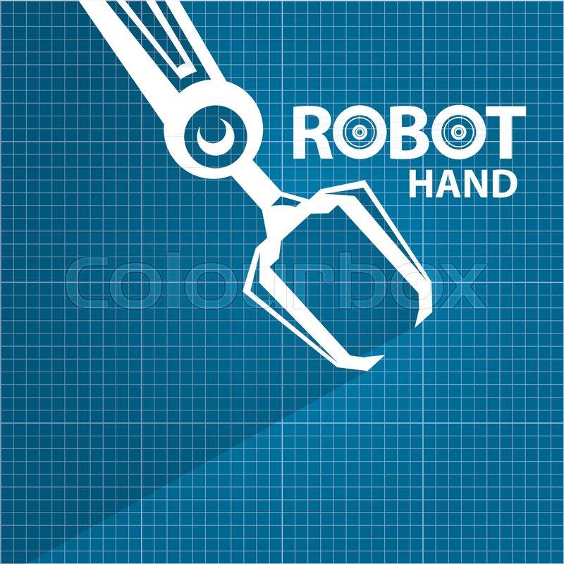 Vector robotic arm symbol on blueprint paper background robot hand vector robotic arm symbol on blueprint paper background robot hand technology background design template stock vector colourbox malvernweather Gallery
