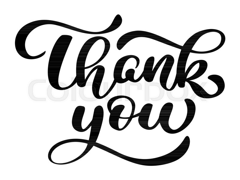 Text Thank You Hand Written Calligraphy Lettering Handmade Vector Illustration Fun Brush Ink Typography For Photo Overlays T Shirt Print Flyer