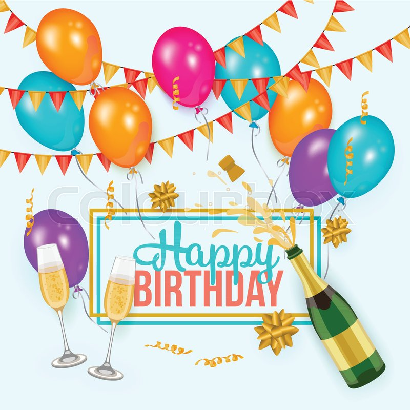 Happy birthday greeting card template with champagne bottle and happy birthday greeting card template with champagne bottle and glasses balloons and flags realistic vector illustration birthday party set text bookmarktalkfo Gallery
