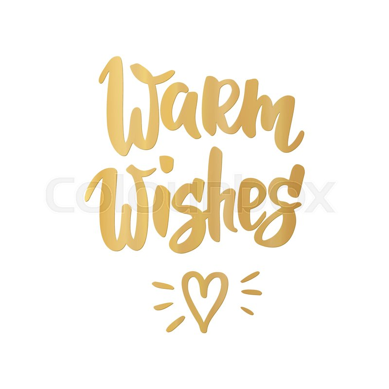 Warm wishes card. Hand drawn lettering. Golden greeting quote on ...