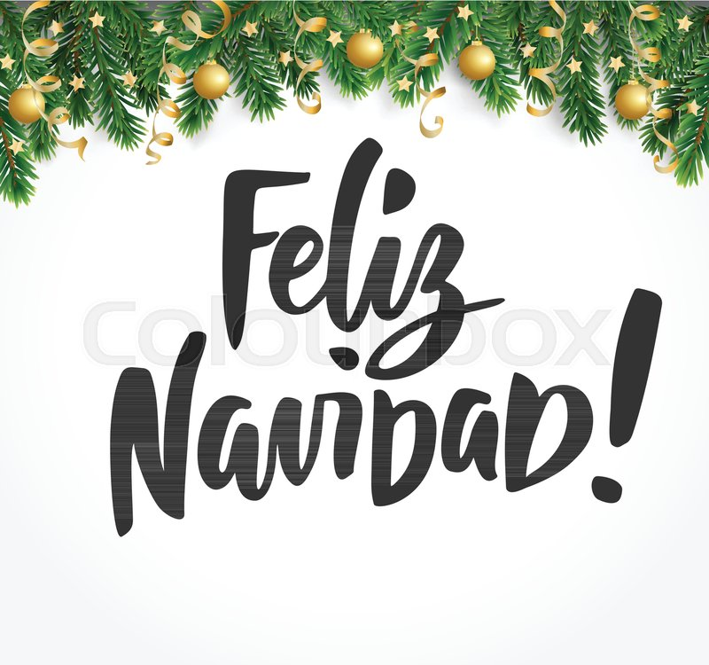 Christmas Spanish.Feliz Navidad Text Hand Drawn Stock Vector Colourbox