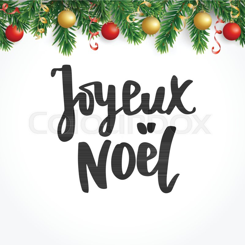 stock vector of joyeux noel text hand drawn lettering merry christmas french quote - Merry Christmas French