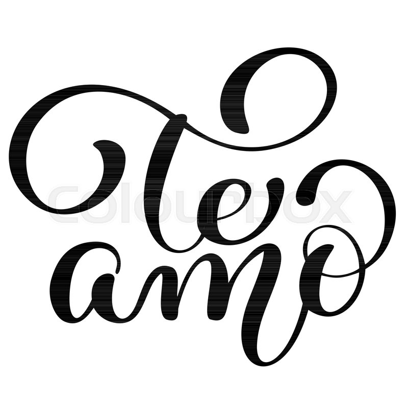 Te amo love you spanish text calligraphy vector lettering for te amo love you spanish text calligraphy vector lettering for valentine card paint brush illustration romantic quote for design greeting cards tattoo m4hsunfo