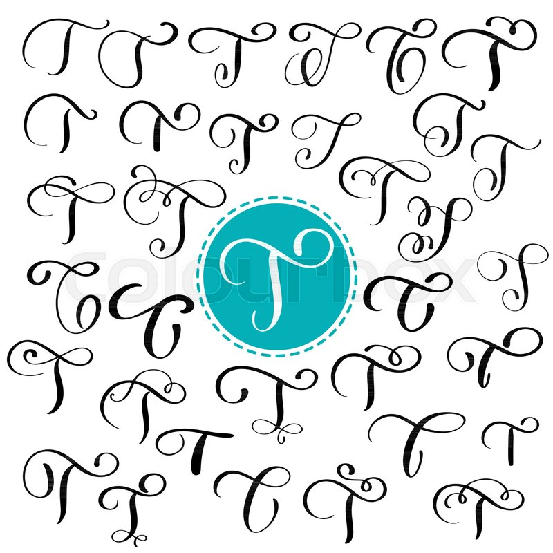 Set Letter T Hand Drawn Vector Flourish Calligraphy Script Font Isolated Letters Written With Ink Handwritten Brush Style Lettering For Logos