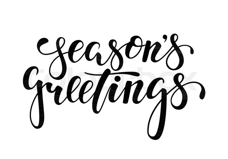 Seasons greetings hand drawn creative calligraphy brush pen seasons greetings hand drawn creative calligraphy brush pen lettering design holiday greeting cards and invitations of merry christmas and happy new m4hsunfo