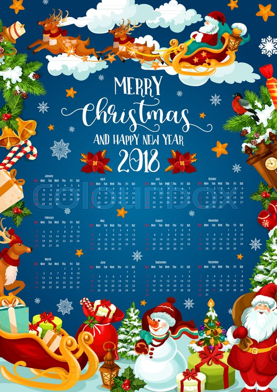 christmas holiday calendar of 2018 new year celebration year calendar template with gift santa and snowman xmas tree holly and bell candy