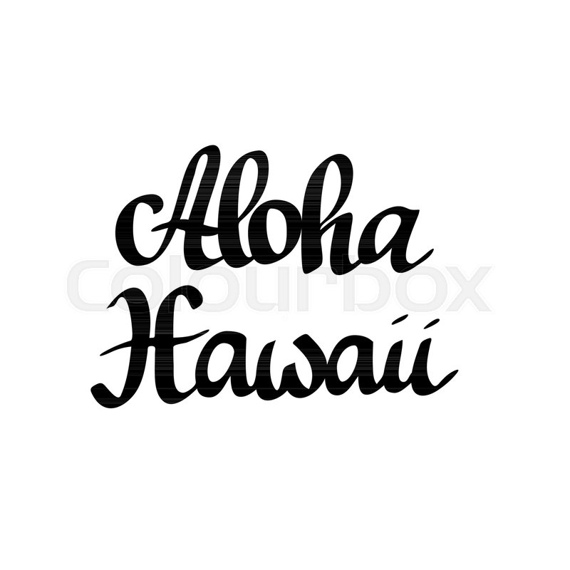 Aloha Hawaii lettering  Hand-drawn     | Stock vector