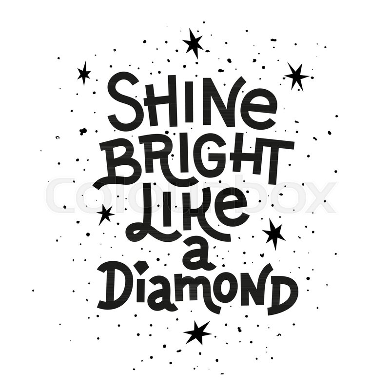 Goldcorp Stock Quote: Inspiration Quote. Shine Bright Like A ...