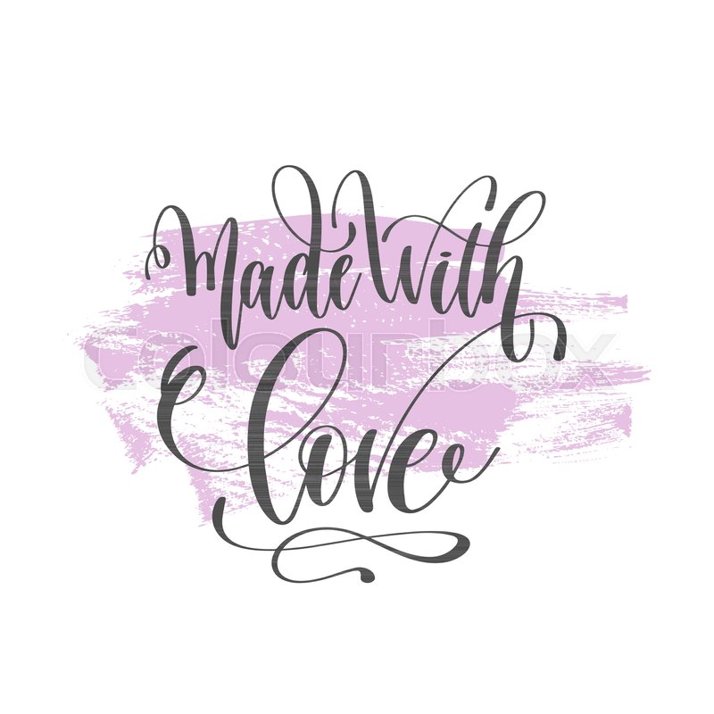 Made With Love Hand Lettering Poster Stock Vector Colourbox