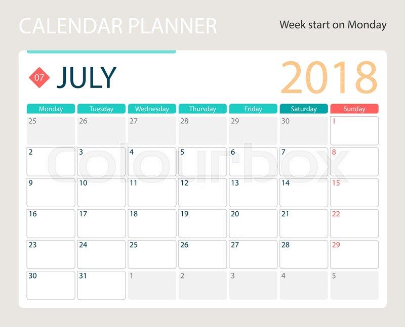 July 2018 Illustration Vector Calendar Or Desk Planner Weeks Start
