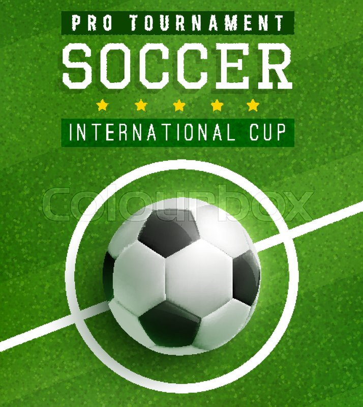 Soccer Ball In Center Of Football Field Poster Template Of