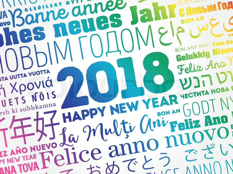 2018 happy new year in different languages celebration word cloud 2018 happy new year in different languages celebration word cloud greeting card vector m4hsunfo