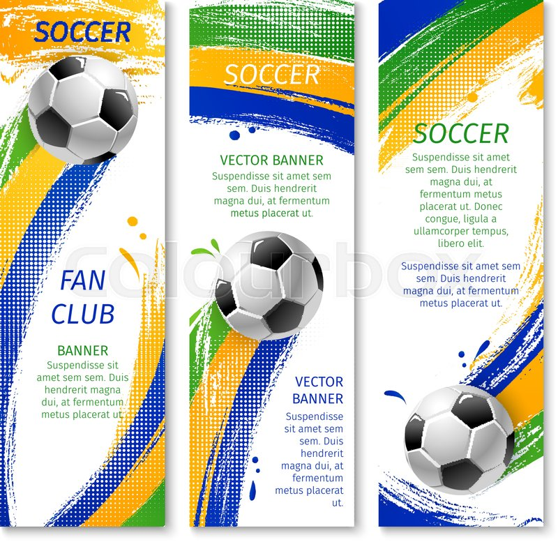 Soccer Sport Club Banner Of Football Team Soccer Ball With Paint