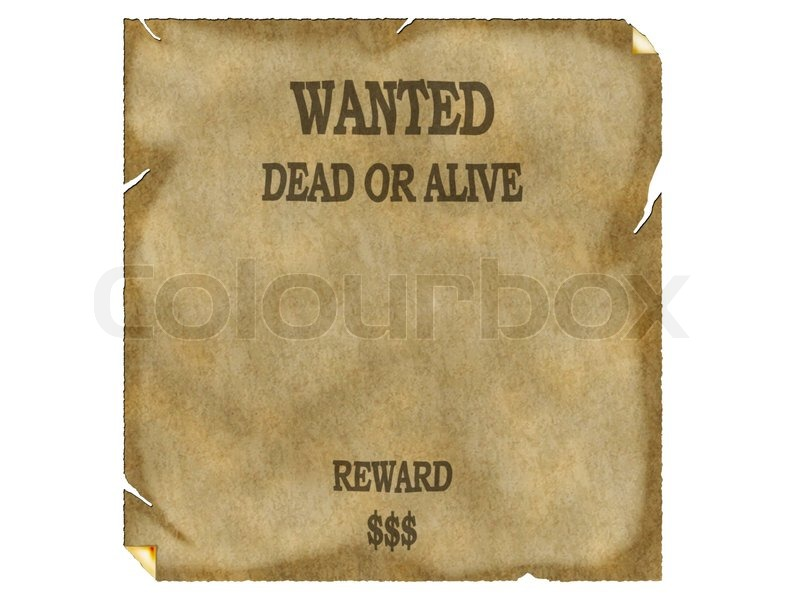 Wanted Poster Wild West. Vintage Wanted Poster  Old Fashioned Wanted Poster