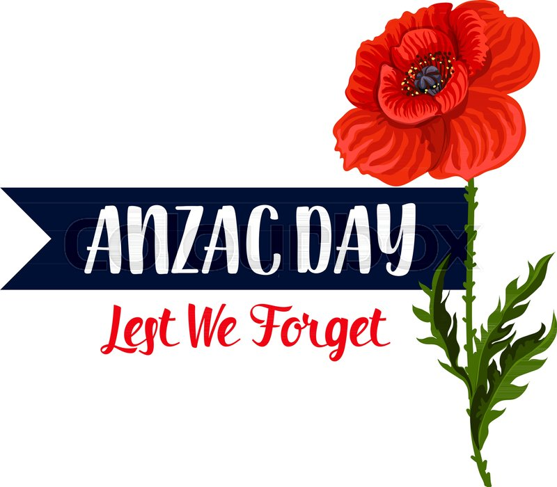 Anzac day lest we forget greeting icon and poppy flower for 25 april anzac day lest we forget greeting icon and poppy flower for 25 april australian and new zealand war remembrance anniversary greeting vector anzac day poppy mightylinksfo